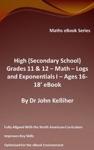 High Secondary School Grades 11  12 - Math  Logs And Exponentials I  Ages 16-18 EBook