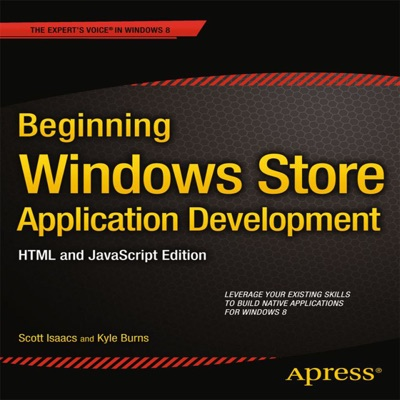 Beginning Windows Store Application Development HTML and JavaScript Edition