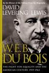W E B Du Bois 1919-1963