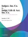 Indpce Ins Co V Indpt Life  Acc Ins Co