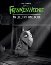 Frankenweenie An Electrifying Book