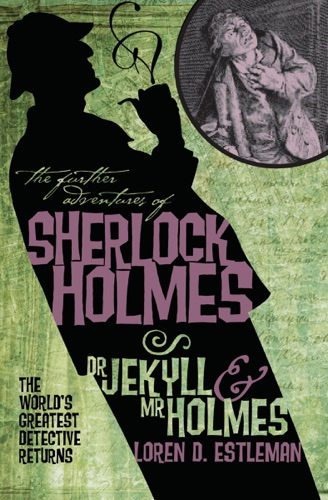 The Further Adventures of Sherlock Holmes Dr Jekyll  Mr Holmes