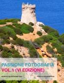 Passione fotografia vol.1 (v edizione)