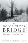The Goose Creek Bridge