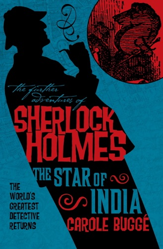 The Further Adventures of Sherlock Holmes The Star of India
