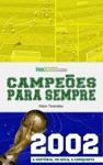 Campees Para Sempre - 2002