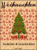 Eine Weihnachtsgeschichte und andere Weihnachtsmärchen der Welt
