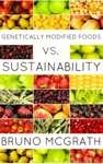 Genetically Modified Foods Vs Sustainability