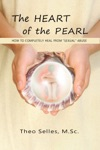The Heart Of The Pearl How To Completely Heal From Sexual Abuse