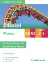 Edexcel ASA2 Physics Student Unit Guide Units 3 And 6                 Exploring Physics And Experimental Physics