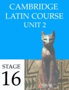 Cambridge Latin Course Unit 2 Stage 16