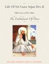 Life Of Guru Arjan Dev Ji