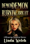 Demon Demon Burning Bright Whisperings Paranormal Mystery 4