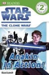 DK Readers L2 Star Wars The Clone Wars Anakin In Action Enhanced Edition