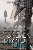 Heidi McLaughlin - Forever My Girl  artwork