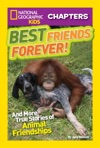 National Geographic Kids Chapters Best Friends Forever