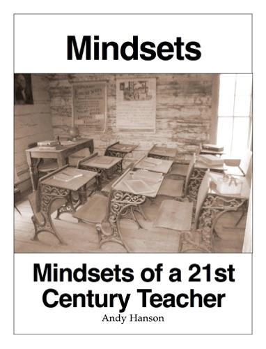 Mindsets of a 21st Century Teacher