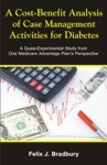 A Cost-Benefit Analysis Of Case Management Activities For Diabetes