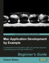 Mac Application Development By Example Beginners Guide