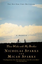 Three Weeks with My Brother - Nicholas Sparks & Micah Sparks Book