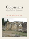 Colossians A Verse By Verse Commentary