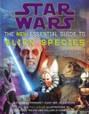The New Essential Guide To Alien Species Star Wars