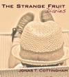 The Strange Fruit Diaries
