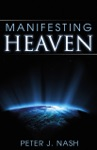 Manifesting Heaven