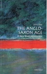 The Anglo-Saxon Age A Very Short Introduction