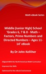 Middle Junior High School Grades 6 7  8 - Math  Factors Prime Numbers And Directed Numbers - Ages 11-14 EBook