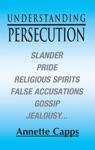 Understanding Persecution