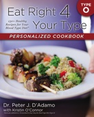 Eat Right 4 Your Type Personalized Cookbook Type O - Peter J. D'adamo & Kristin O'Connor Cover Art