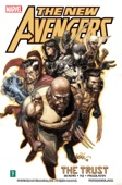 The New Avengers, Vol. 7: The Trust