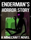 Endermans Horror Story
