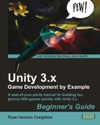 Unity 3x Game Development By Example Beginners Guide
