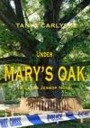 Under Marys Oak