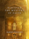 Discover The Mystery Of Faith Experience