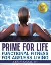 Prime For Life Functional Fitness For Ageless Living
