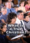 What Is A True Christian