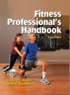 Fitness Professionals Handbook Sixth Edition
