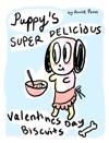 Puppys Super Delicious Valentines Day Biscuits