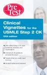 Clinical Vignettes For The USMLE Step 2 CK PreTest Self-Assessment  Review 5th Edition