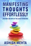 Manifesting Thoughts Effortlessly