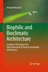 Biophilic And Bioclimatic Architecture