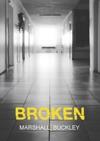 Broken The Cole Trilogy Part 2