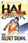 Hal Junior 1 The Secret Signal