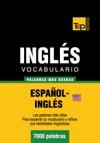 Vocabulario Espaol-ingls Americano - 7000 Palabras Ms Usadas