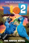 Rio 2 The Junior Novel