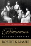 The Romanovs The Final Chapter