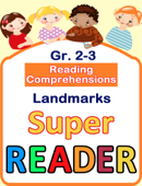 Reading Comprehensions - Landmarks - Grade 2 & 3 - Super Reader
